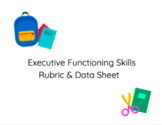 Executive Functioning Skills Rubric + Data Sheet *Editable Form*