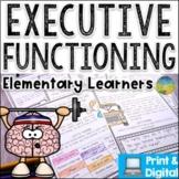 Executive Functioning Skills for Elementary - Digital & Print