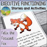 Executive Functioning Stories: Felix the Focused Fox