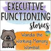 Executive Functioning Stories: Wanda the Working Memory Wo