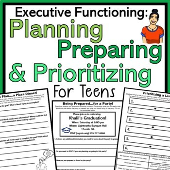 Executive Functioning for Teens: Preparing, Planning & Prioritizing
