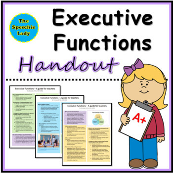 Executive Functions Handout for Teachers