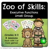 Executive Functions Small Group - Games - Zoo of Skills - School Counseling