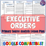 Executive Orders & the President Lesson Plan