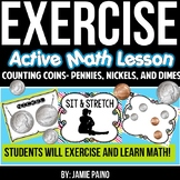Exercise Math! Counting Mixed Coins- Pennies, Nickels, and Dimes