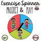 Exercise Spinner Bundle: Project and Play