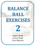 Exercise Task Cards: Balance Ball Exercises 2.0