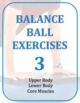 Exercise Task Cards: Balance Ball Exercises 3.0