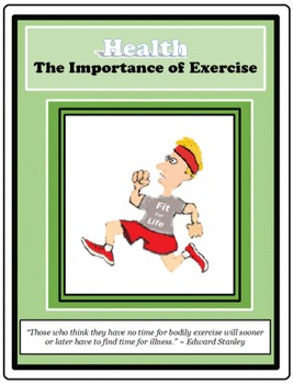 EXERCISE - The Importance of Exercise, Health, Physical Fi