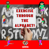 Videos!  - Exercise Through the Alphabet!  PE or Rainy Day Recess Activity!