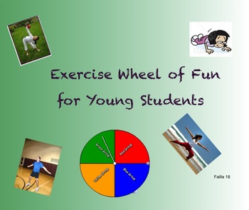 Exercise Wheel of Fun for the Young Student