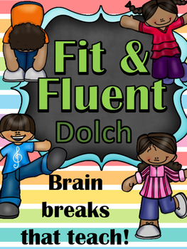 Fit & Fluent - Fitness Brain Breaks That Teach Dolch Sight Words