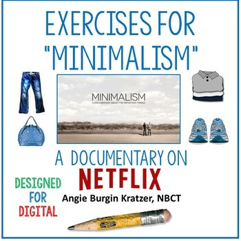 """Exercises for """"Minimalism"""" (A Documentary on Netflix) for Distance Learning"""