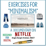 """Exercises for """"Minimalism"""" (A Documentary on Netflix) for"""