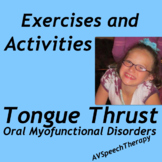 Tongue Thrust:Exercises & Activities