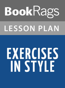 Exercises in Style Lesson Plans