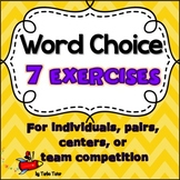 Word Choice: Six Writing Exercises to Expand Your Students