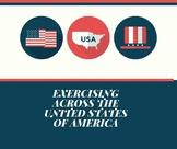 Exercising Across the United States of America--Digital Google Slides