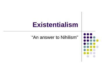 Existentialism PowerPoint Presentation