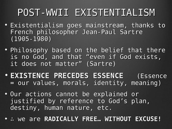 Existentialism and Jean-Paul Sartre PowerPoint