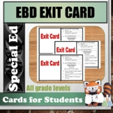 Exit Card for EBD Students