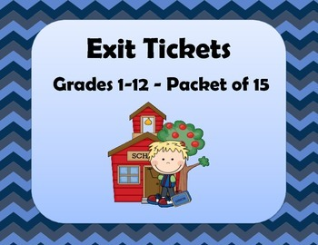 Exit Cards, Exit Tickets, Exit Slips.  15 in all!!!! Great