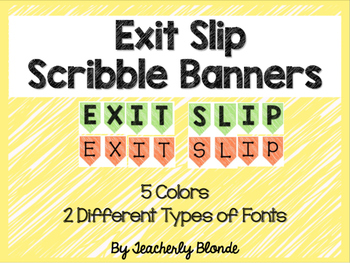 Exit Slip Banners -- Scribble Style