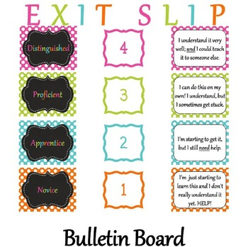 Exit Slip Bulletin Board