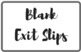 FREE Exit Slip Labels for Bins