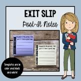 Exit Slip Post-It Notes