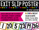 Exit Slip Poster-Rainbow Bright