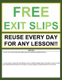 Exit Slip Template: Elementary, Middle School or High Scho