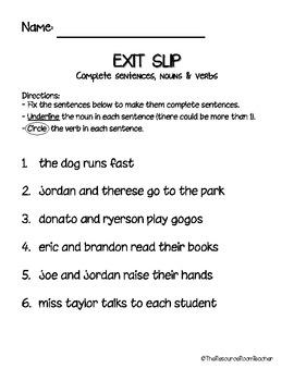Exit Slip for Nouns, Verbs & Complete Sentences