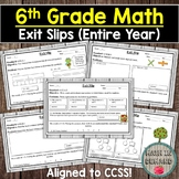 6th Grade Math Exit Slips (Entire Year Aligned to Common Core)