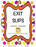 Formative Assessment:  Exit Slip/Exit Ticket