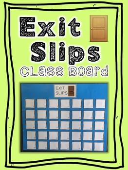 Exit Slips Class Board