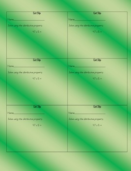Exit Slips - Distributive Property 2x1, 3x1, and 4x1 and Partial Products 2x2