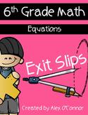 Exit Slips: Equations - 6th Grade Math