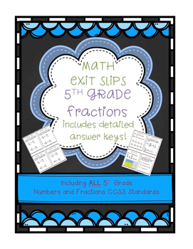 Exit Slips: Fractions {Basic Operations, Patterns, Models}