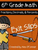 Exit Slips: Fractions, Decimals, and Percents - 6th Grade Math