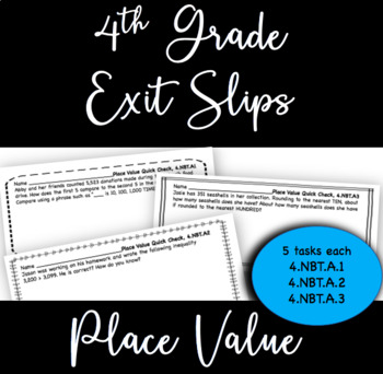 Exit Slips, 4th Grade Generalize Place Value - 5 for each of 3 standards (15)