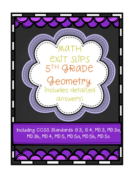 Exit Slips: Geometry {Shapes, Solids, Area, Volume} Fifth Grade