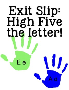 Exit Slips: Give the Letter a High Five