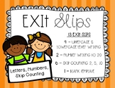 Exit Slips - Letters, Numbers, and Skip Counting