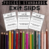 Process Standards Exit Slips