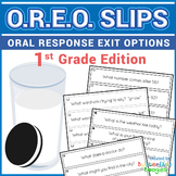 Exit Slips - Oral Response Exit Options (O.R.E.O.) - 1st Grade