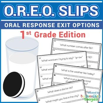 Exit Slips - Oral Response Exit Options (O.R.E.O.) - 1st Grade