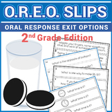 Exit Slips - Oral Response Exit Options (O.R.E.O.) - 2nd Grade