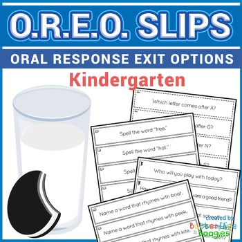 Exit Slips - Oral Response Exit Options (O.R.E.O.) - Kindergarten