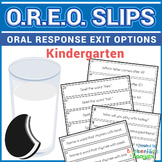 Exit Slips - Oral Response Exit Options (O.R.E.O.) - Kindergarten